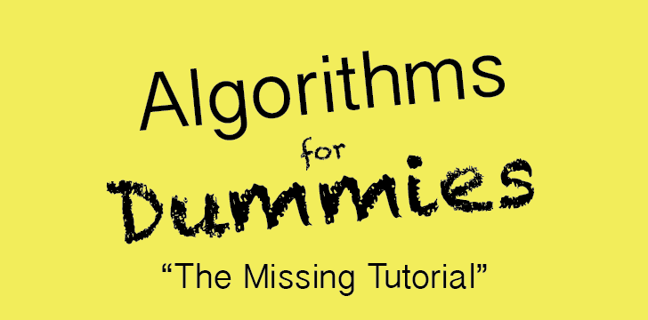 Algorithms for dummies (Part 1): Big-O Notation and Sorting