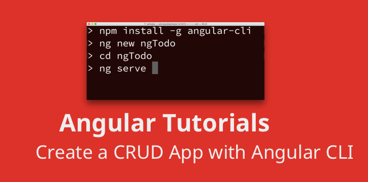 Angular 2 Tutorial: Create a CRUD App with Angular CLI and TypeScript